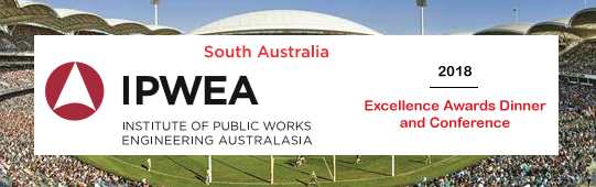 IPWEA SA 2018 Excellence Awards Dinner and Conference